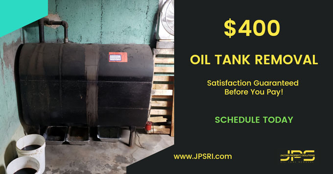 300 Flat Rate Oil Tank Removal MA Jacobs Property Solutions Oil Tank Removal